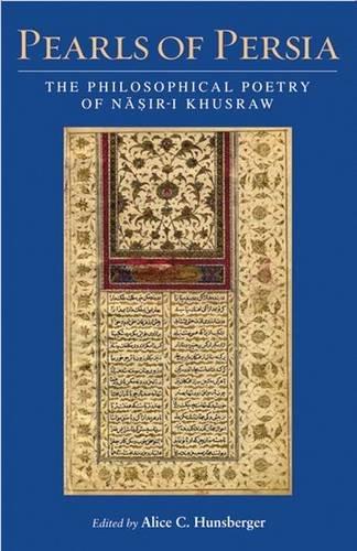 9781780761305: Pearls of Persia: The Philosophical Poetry of Nasir-i Khusraw
