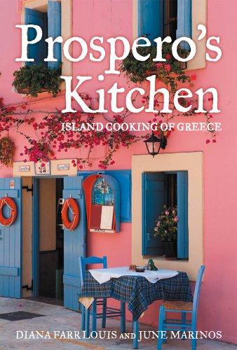 Prospero's Kitchen: Island Cooking of Greece: Louis, Diana Farr;