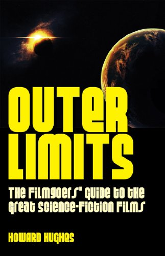 9781780761664: Outer Limits: The Filmgoers' Guide to the Great Science-Fiction Films