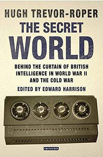 The Secret World: Trevor-Roper, Hugh