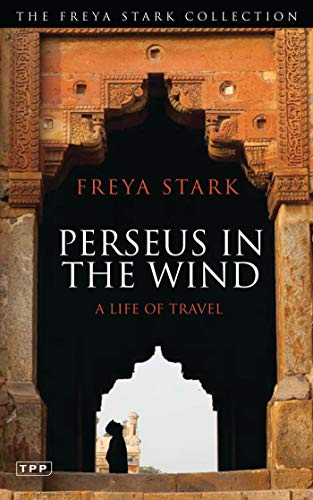9781780762401: Perseus in The Wind: A Life of Travel (Tauris Parke Paperbacks)
