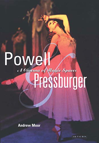 Powell and Pressburger: A Cinema of Magic Spaces (Cinema and Society): Moor, Andrew