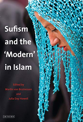 9781780763798: Sufism and the 'Modern' in Islam (Library of Modern Middle East Studies)