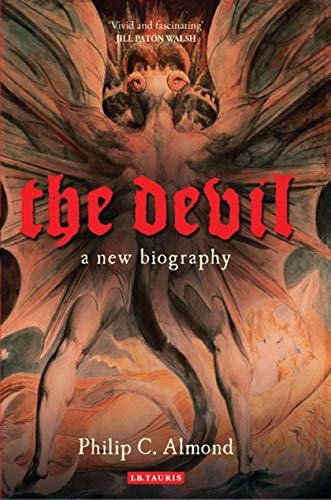 9781780764030: The Devil: A New Biography