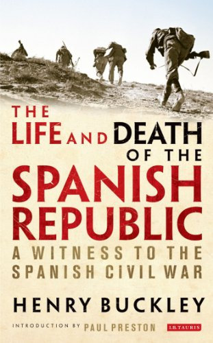 9781780764290: The Life and Death of the Spanish Republic: A Witness to the Spanish Civil War
