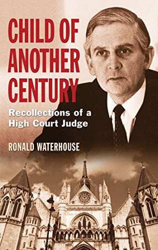9781780764993: Child of Another Century: Recollections of a High Court Judge