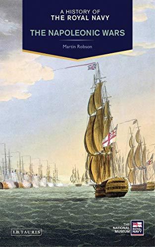 9781780765440: A History of the Royal Navy: The Napoleonic Wars