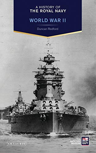 9781780765464: A History of the Royal Navy: World War II