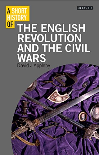 9781780766010: A Short History of the English Revolution and the Civil Wars (I.B.Tauris short histories)