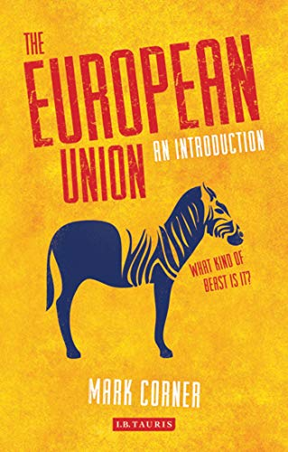 9781780766850: The European Union: An Introduction (Library of European Studies)