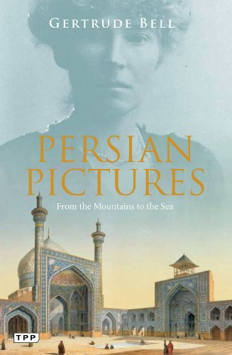 9781780766928: Persian Pictures: From the Mountains to the Sea (Tauris Parke Paperbacks)