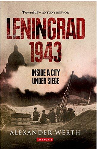 9781780768724: Leningrad, 1943: Inside a City Under Siege