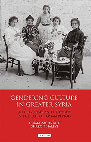 Gendering Culture in Greater Syria: Fruma Zachs