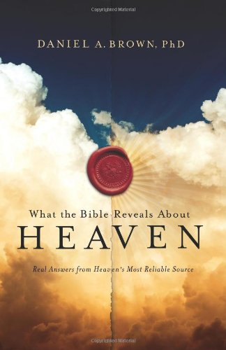 9781780781013: What the Bible Reveals About Heaven