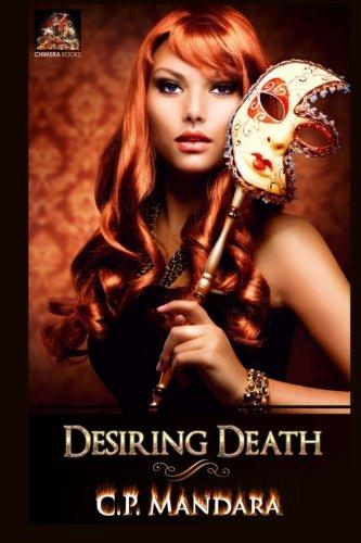 Desiring Death: Volume 2 (Evading Death): Mandara, C. P.