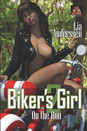 Biker's Girl 2: On the Run (The: Lia Anderssen