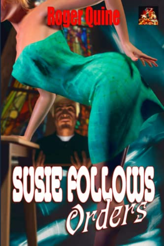 9781780807423: Susie Follows Orders: Lured into a religious cult... (Susie Wills: Ace Reporter and Damsel in Distress)