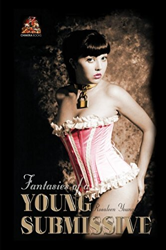 9781780807898: Fantasies of a Young Submissive: Dark, beautiful and intensely erotic!