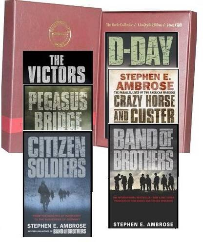 9781780812380: Stephen E. Ambrose Collection: D-day June 6, 1944: the Climactic Battle of World War II, Pegasus Bridge: D-day - the Daring British Airborne Raid, Band of Brothers, Citizen Soldiers