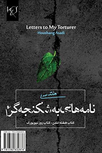 9781780832876: Letters to My Torturer: Naameh-Haee Be Shekanjeh-Garam (Persian Edition)