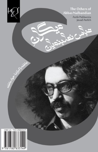 9781780833149: The Others of Abbas Nalbandian: Digaran-e Abbas Nalbandian (Jamiah Va Farhang, Maqalah) (Persian Edition)