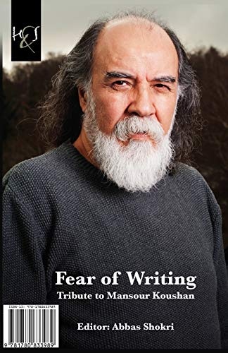 9781780833989: Fear of Writing: Tribute to Mansour Koushan (Persian Edition)