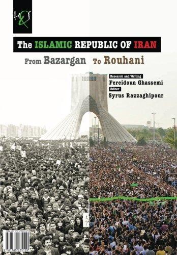 9781780835129: The Islamic Republic of Iran: From Bazargan to Rouhani (Persian Edition)