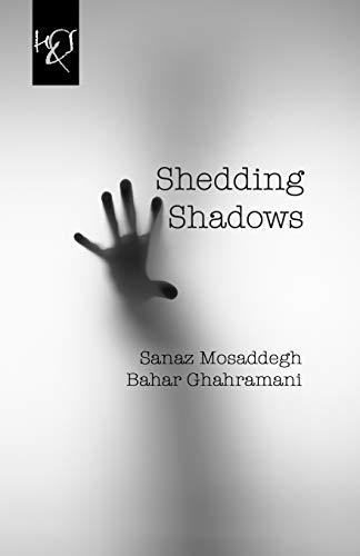 9781780835204: Shedding Shadows