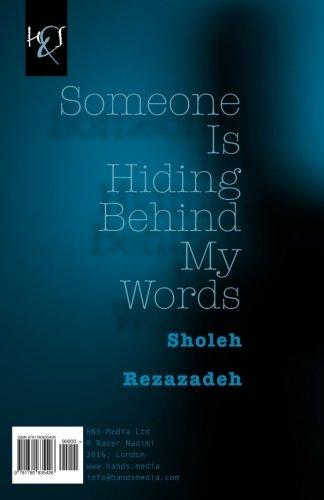 9781780835426: Someone Is Hiding Behind My Words: Kasi Posht-e Vajeh-ha Penhan Shodeh Ast (Persian Edition)