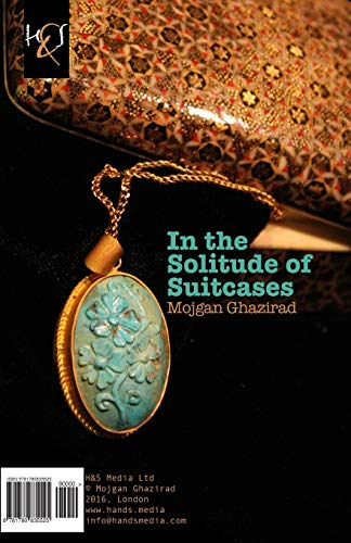 9781780835525: In the Solitude of Suitcases: Dar Khalvat-e Chamedan-ha (Persian Edition)