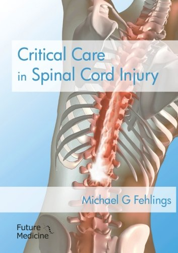 9781780841823: Critical Care in Spinal Cord Injury