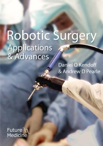 9781780842332: Robotic Surgery: Applications and Advances