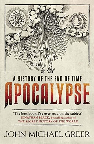 9781780870403: Apocalypse: A History of the End of Time