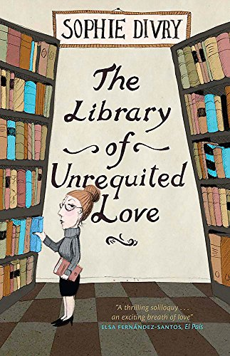 9781780870519: The Library of Unrequited Love