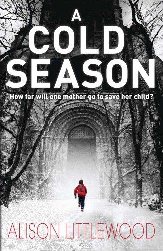 9781780871356: A Cold Season (The Cold)