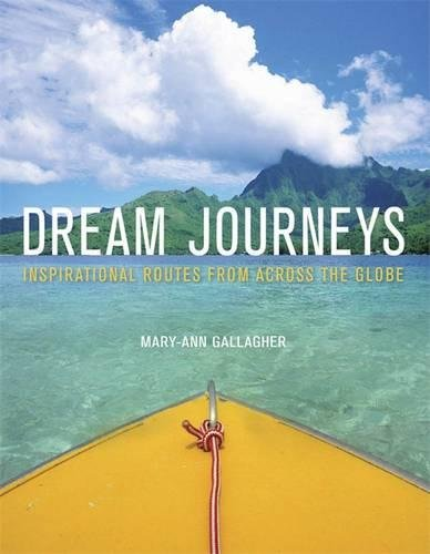 9781780871578: Dream Journeys: Explore the World's Most Incredible Places