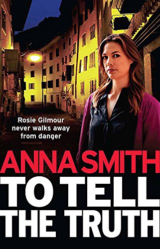 9781780872490: To Tell the Truth: Rosie Gilmour 2