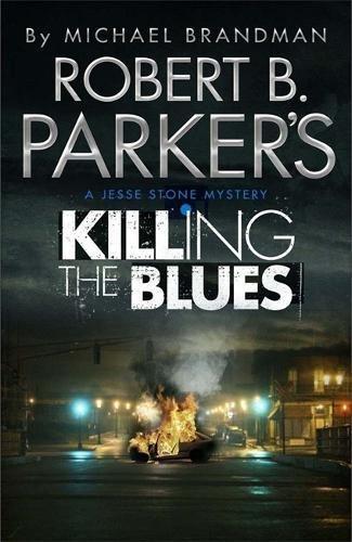 9781780872896: Robert B. Parker's Killing the Blues