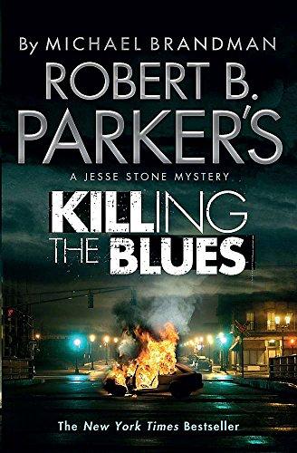 9781780872926: Robert B. Parker's Killing the Blues: A Jesse Stone Novel