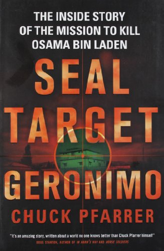 9781780874623: Seal Target Geronimo: The inside story of the mission to kill Osama Bin Laden