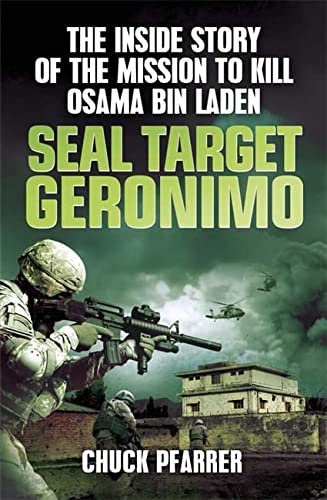 9781780874647: Seal Target Geronimo: The Inside Story of the Mission to Kill Osama Bin Laden