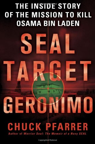 9781780874715: Seal Target Geronimo: The Inside Story of the Mission to Kill Osama Bin Laden