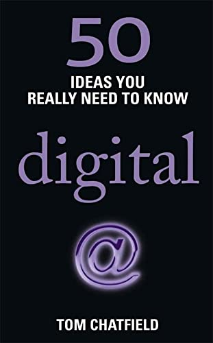 9781780875934: 50 Digital Ideas: You Really Need to Know (50 Ideas You Really Need to Know series)