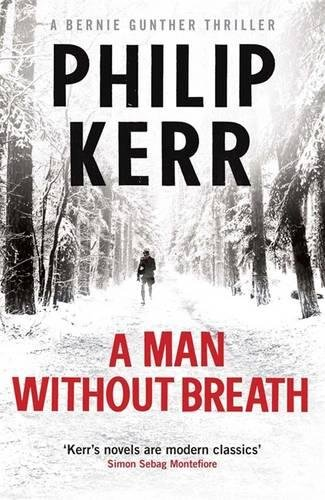A Man Without Breath-SIGNED FIRST PRINTING: Kerr, Philip