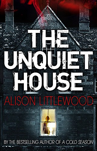 9781780876467: The Unquiet House: A chilling tale of gripping suspense