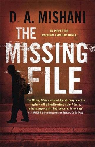 9781780876481: The Missing File: An Inspector Avraham Avraham Novel