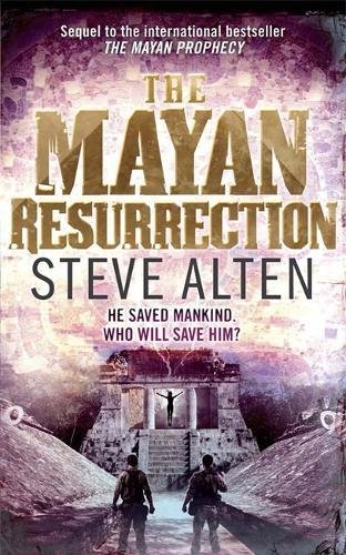 The Mayan Resurrection: Book 2: The Mayan Trilogy by Steve Alten (Paperback,...