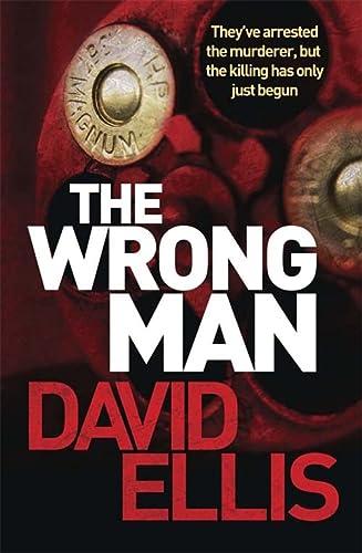 The Wrong Man: Ellis, David