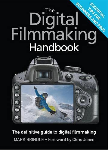 9781780878140: [(The Digital Filmmaking Handbook)] [by: Mark Brindle]
