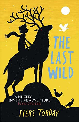 9781780878300: The Last Wild Trilogy: The Last Wild: Book 1